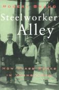 Steelworker Alley