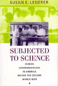 Subjected to Science