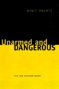 Unarmed and Dangerous