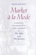 Market a la Mode
