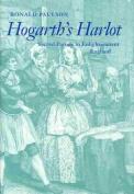 """Hogarth's """"Harlot"""""""