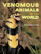 Venomous Animals of the World [Large Print]