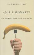 Am I a Monkey?