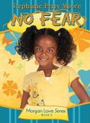 No Fear (Morgan Love)
