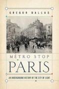 Metro Stop Paris