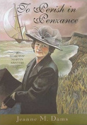 To Perish in Penzance (Dorothy Martin Mysteries