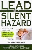 Lead is a Silent Hazard