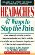 Headaches 47 Ways to Stop the Pain