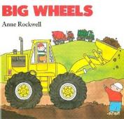 Big Wheels [Board Book]