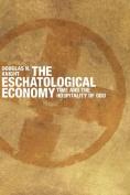 The Eschatological Economy