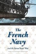 The French Navy and the Seven Years' War (France Overseas
