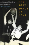 The Only Dance in Iowa