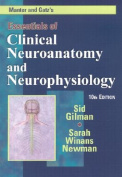 Manter and Gatz's Essentials of Clinical Neuroanatomy and Neurophysiology