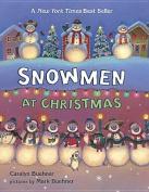 Snowmen at Christmas [Board book]