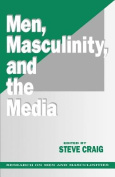 Men, Masculinity and the Media