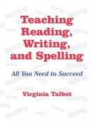 Teaching Reading, Writing and Spelling