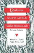 Qualitative Research Methods for Health Professionals