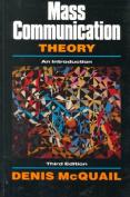 Mass Communication Theory An Introduction