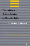 The Making of Chinese Foreign and Security Policy in the Era of Reform