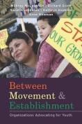 Between Movement and Establishment