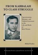 From Kabbalah to Class Struggle
