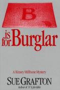 B Is for Burglar (Kinsey Millhone Mysteries