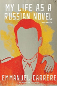 My Life as a Russian Novel
