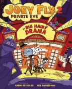 Big Hairy Drama (Joey Fly, Private Eye