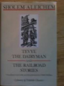 Tevye the Dairyman and the Railroad Stories