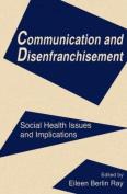 Communication and Disenfranchisement