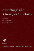 Awaiting the Therapist's Baby