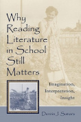 Why Reading Literature in School Still Matters