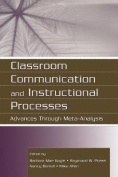 Classroom Communication and Instructional Processes