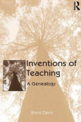 Inventions of Teaching