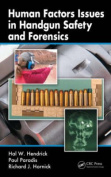 Human Factors Issues in Handgun Safety and Forensics [With DVD-ROM]