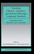 Teaching Chinese, Japanese, and Korean Heritage Language Students