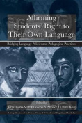 Affirming Students' Right to Their Own Language