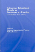 Indigenous Educational Models for Contemporary Practice