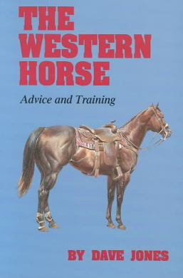 The Western Horse: Advice and Training