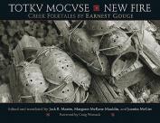 Totkv Mocvse/New Fire