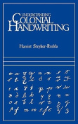 Understanding Colonial Handwriting