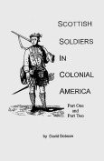 Scottish Soldiers in Colonial America