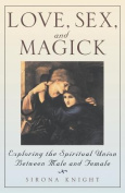 Love, Sex and Magick