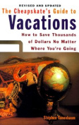The Cheapskate's Guide to Vacations