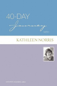 40-day Journey with Kathleen Norris