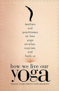 How We Live Our Yoga