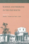 Science & Medicine in the Old South