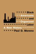 Black Americans and Organized Labor