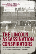 The Lincoln Assassination Conspirators