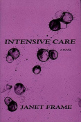 Intensive Care: A Novel